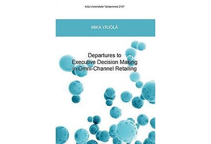 Kirjat - Departures to Executive Decision Making in Omni-Channel Retailing