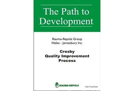 Kirjat - Crosby Quality Improvement Process: Rauma-Repola Neles-Jamesbury Inc.