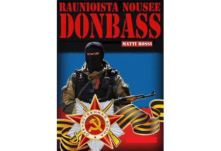 - Raunioista nousee Donbass
